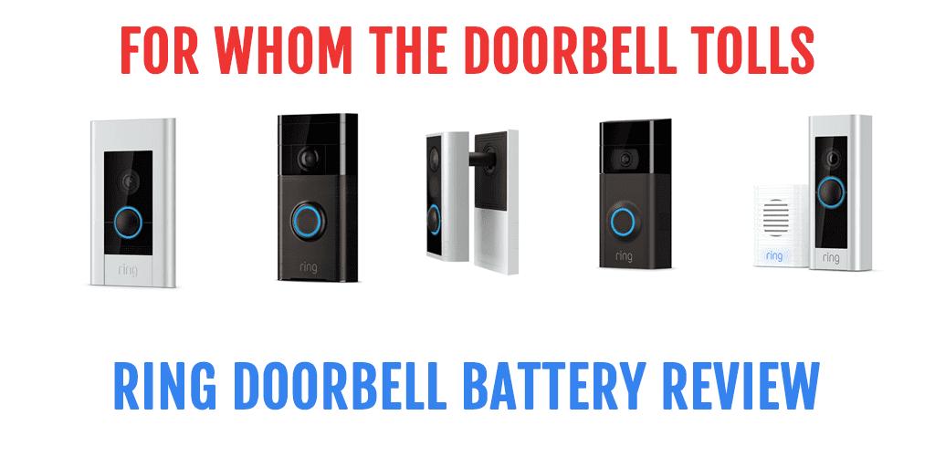 Ring Doorbell Battery Review