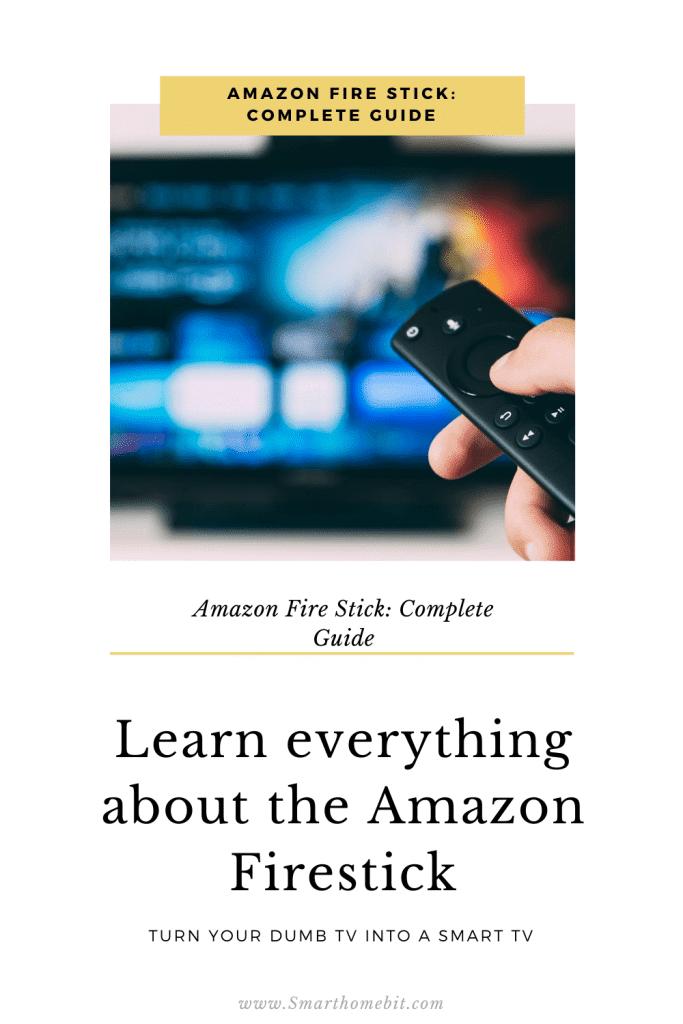Amazon Fire Stick: Complete Guide