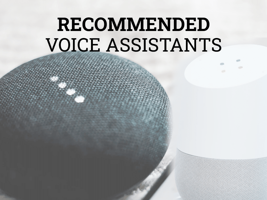 Recommended Smart Home Voice Assistants