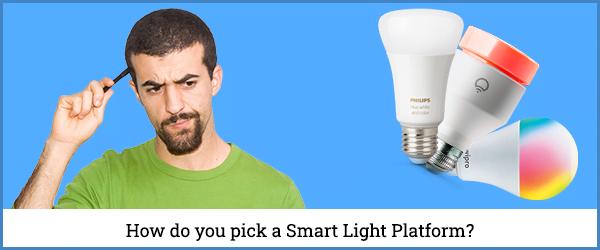 How do you pick a Smart Lights Platform